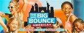 The Big Bounce America