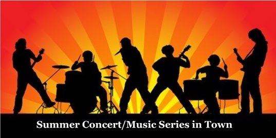 Summer Concert/Music Series in Town
