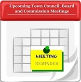 Upcoming Town Council, Board and Commission Meetings